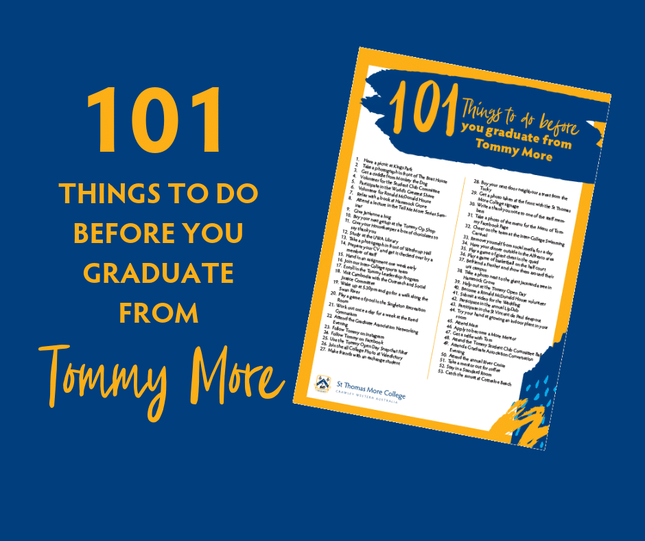 Tommy Bucket List | 101 things to do before you graduate from St Thomas More College